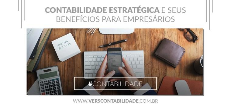 4. Contabilidade estratégica e seus benefícios para empresários - site 390X230px
