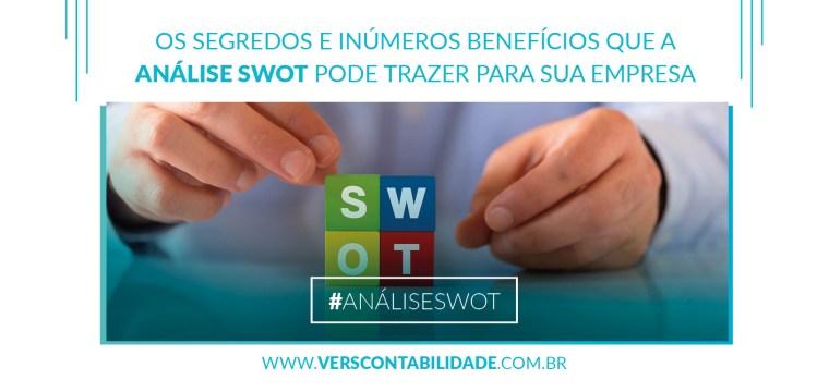 Os segredos e inúmeros benefícios que a Análise SWOT pode trazer para sua empresa - site 390x230px