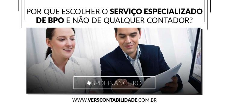 Por que escolher o serviço especializado de BPO e não de qualquer contador - 390x230px