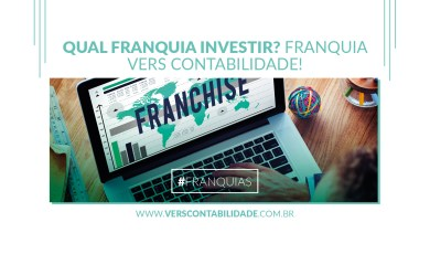Qual franquia investir Franquia Vers Contabilidade - site 390x230px