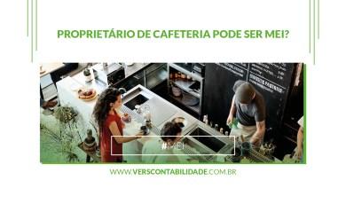 Proprietário de cafeteria pode ser MEI