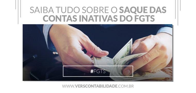 Saiba tudo sobre o saque das contas Inativas do FGTS