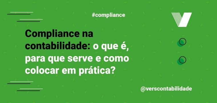 Compliance na contabilidade: o que é, para que serve e como colocar em prática!