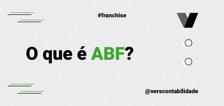 O que é ABF