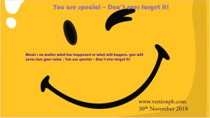 You are special – Don't ever forget it!