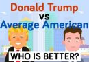 Donald Trump vs the Average American - How Do They Compare - Celebrity Comparison