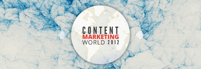 Content Marketing World 2012