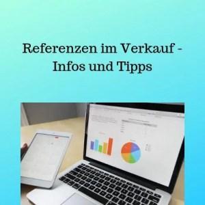 Referenzen im Verkauf - Infos und Tipps