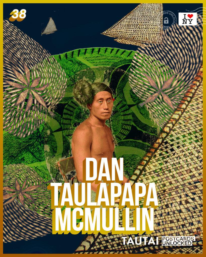 Postcard Unlocked 38 Dan Taulapapa McMullin Courtesy of Tautai