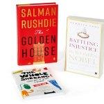 The Golden House, Salman Rushdie, Penguin Random House India, Battling Injustice — 16 Women Nobel Peace Laureates, Supriya Vani, Harpercollins India, The Whole Shebang — Sticky Bits Of Being A Woman, Lalita Iyer, Bloomsbury India