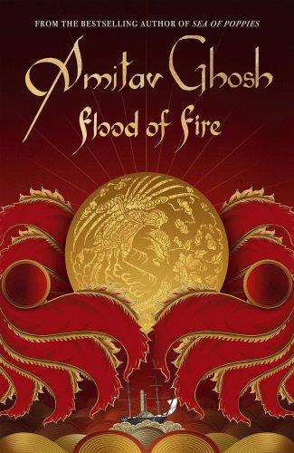 Flood of Fire by Amitav Ghosh