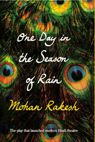 One Day In The Season Of Rain by Mohan Rakesh