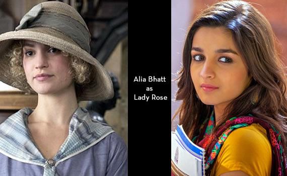 Downton Abbey India: Alia Bhatt as Lady Rose