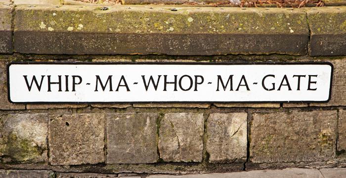 Unique street names - Whip Ma Whop Ma Gate