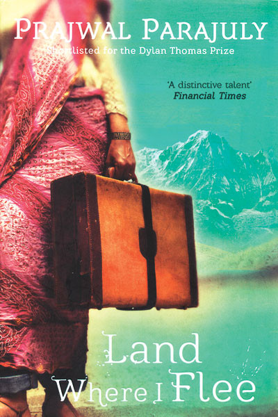 Land Where I Flee, Prajwal Parajuly, Hachette India