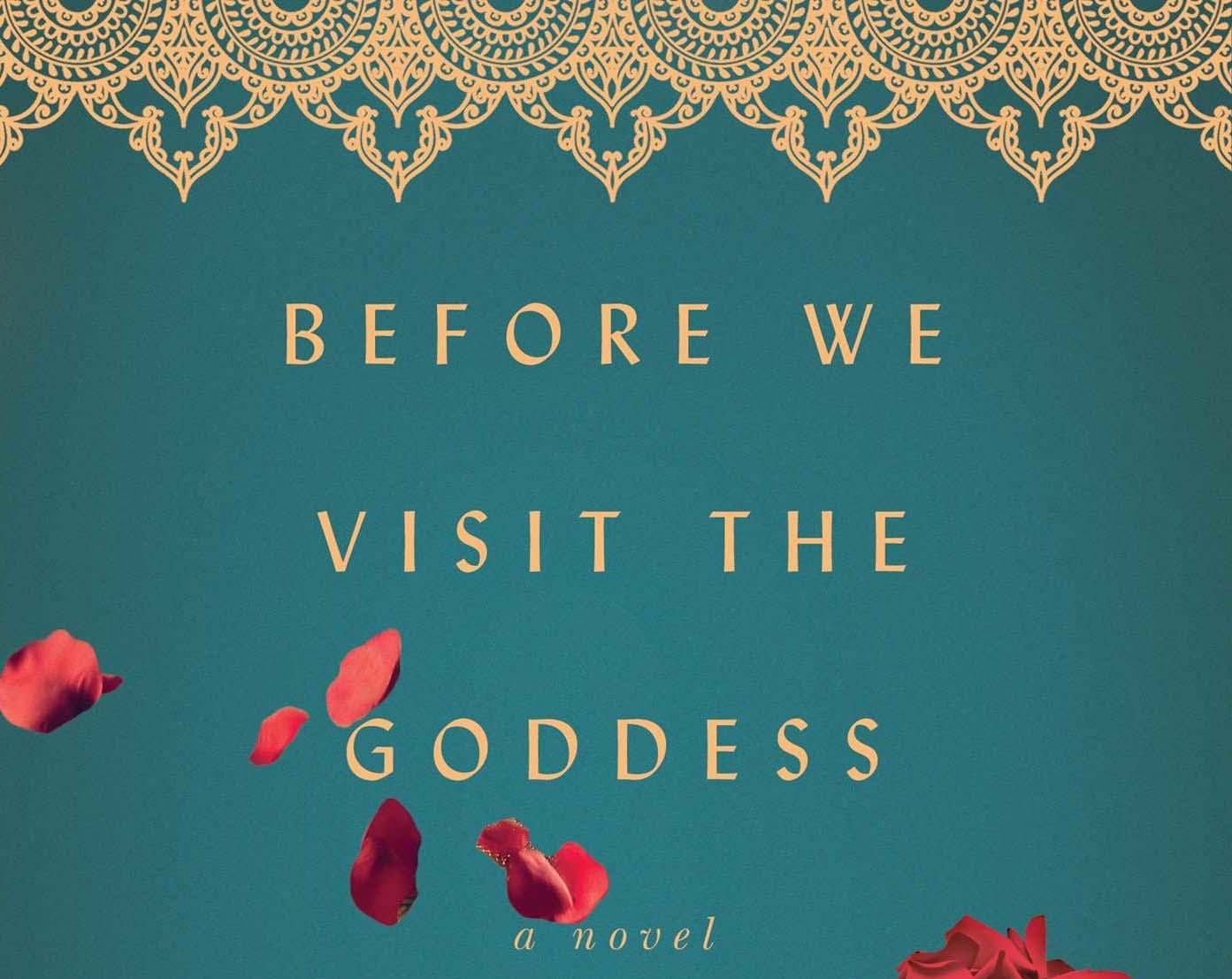 Chitra Bannerjee Divakaruni, books, author, Indian, Before we visit the goddess