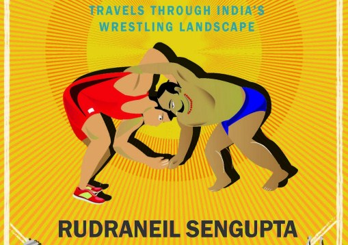 Enter the Dangal, Rudraneil Sengupta, book, India, sports, wrestling, Rio Olympics