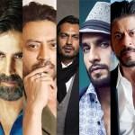 Aamir Khan, Actors, Akshay Kumar, Bollywood, Cinema, Films, Irrfan, Movies, Nawazuddin Siddiqui, Ranveer Singh, Shah Rukh Khan, Shahid Kapoor, Stars