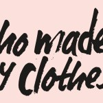 Ethics, Fashion, Fashion Revolution, Fashion Revolution Week, Featured, Rana Plaza, Suki Dusanj, Sustainable, whomademyclothes