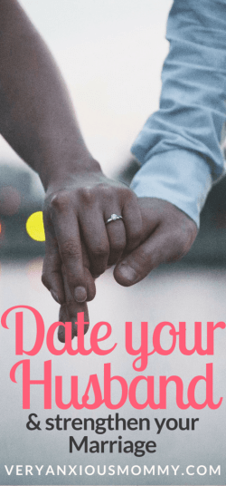 Why you should date your husband and strengthen your marriage