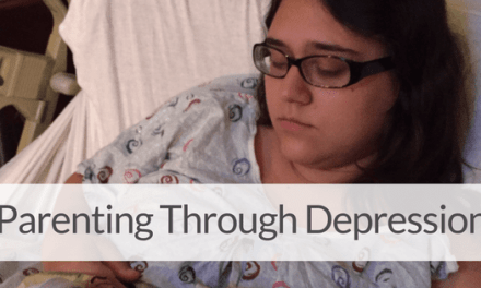 The Truth About Parenting with Depression & Anxiety