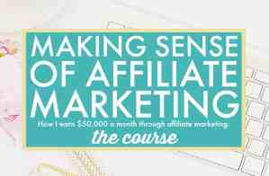 Making Sense of Affiliate Marketing - Sign up Now - Very Anxious Mommy