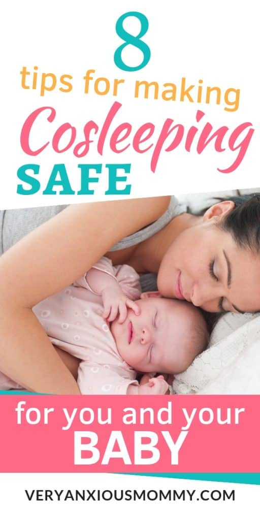8 Tips for Co-Sleeping Safely with your baby, safe cosleeping, cosleep safely, cosleeping safety, benefits of cosleeping, how to co-sleep safely with baby