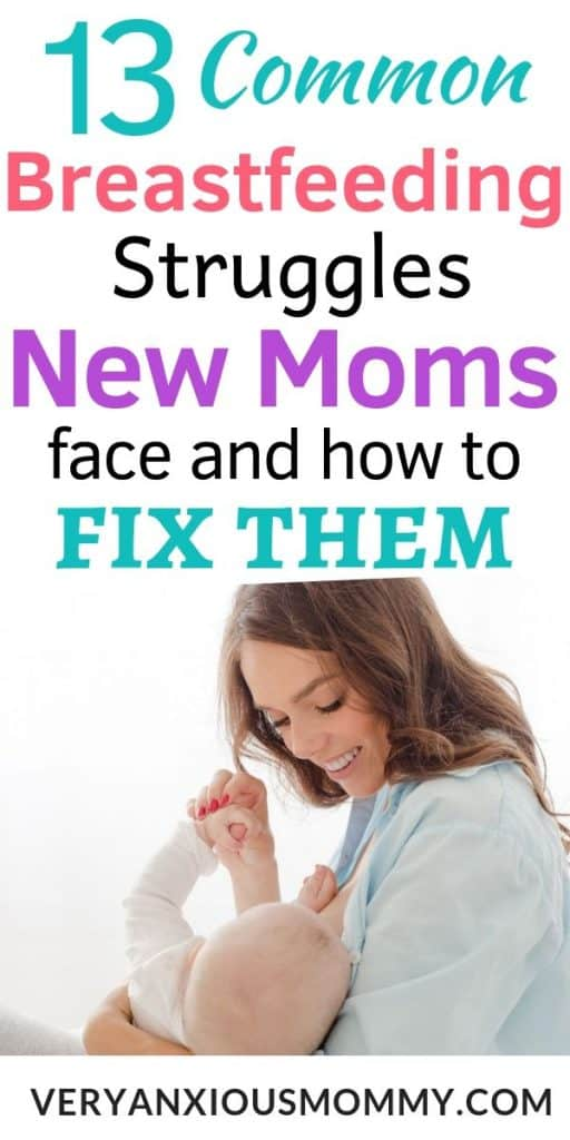 13 Common Breastfeeding Struggles New Moms Face and How to Fix Them