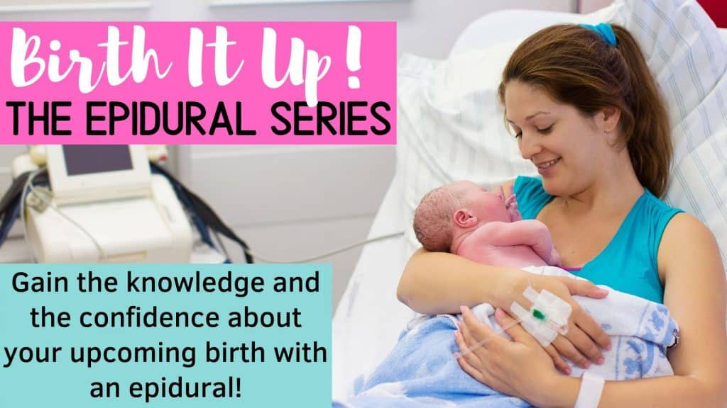 Birth It Up! The Epidural Series