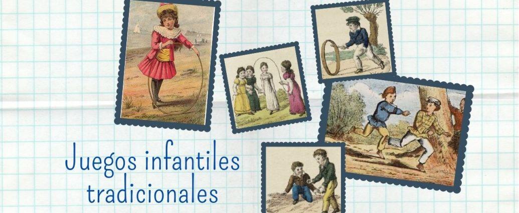 Juegos infantiles populares y tradicionales