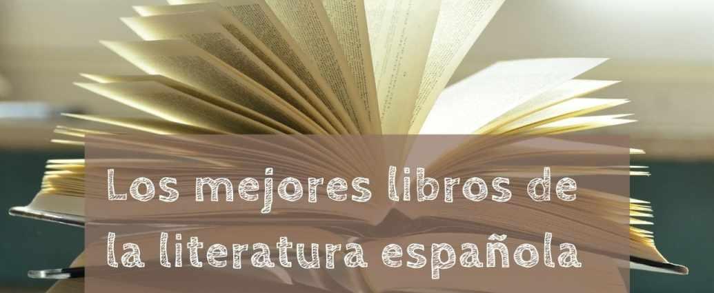Los mejores libros de la literatura española