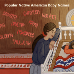 Native American Baby Names Meanings Origins