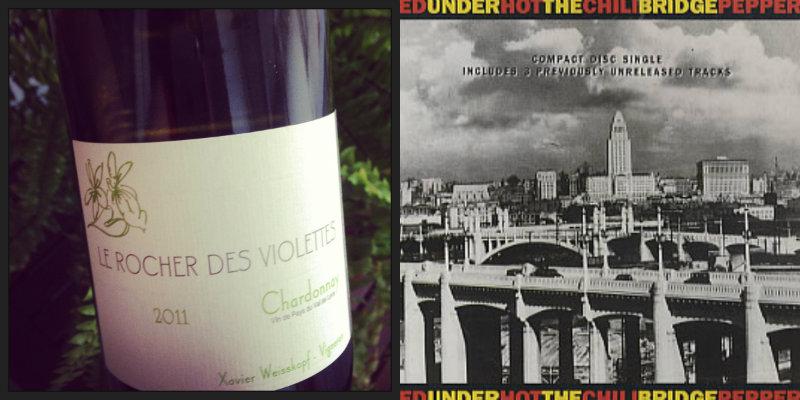 Accord vin musique - Chardonnay – Le Rocher des Violettes - Under The Bridge – Red Hot Chili Peppers