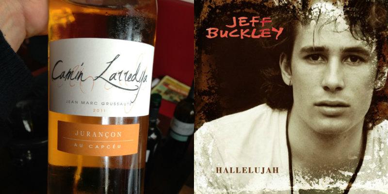 Accord vin musique - Jurançon Au Capcèu – Camin Larredya - Hallelujah – Jeff Buckley