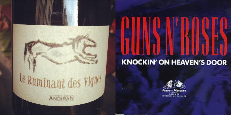Accord vin musique - Le Ruminant des Vignes – Dominique Andiran - Knockin' On Heaven's Door – Guns N' Roses