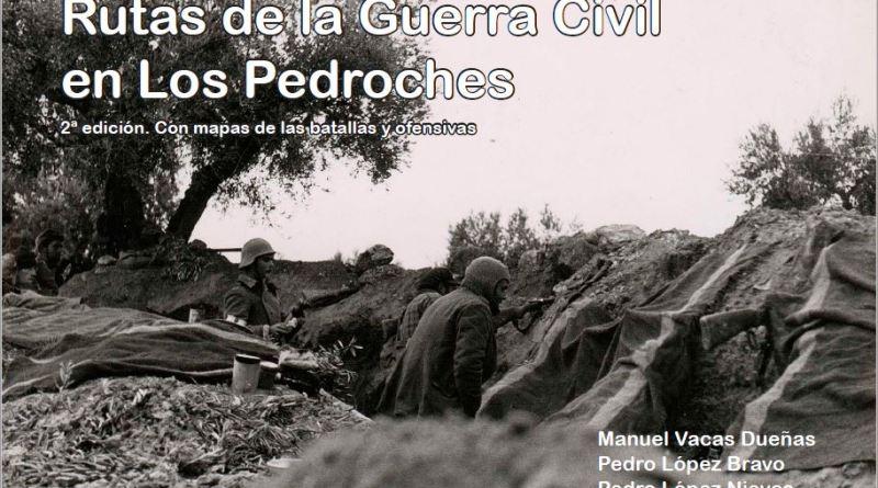 Rutas de la Guerra Civil en Los Pedroches