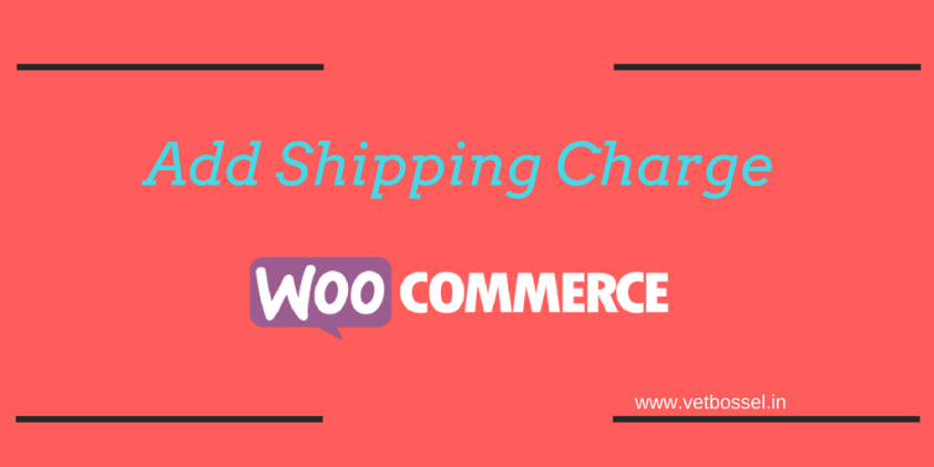 add shipping charges woocommerce