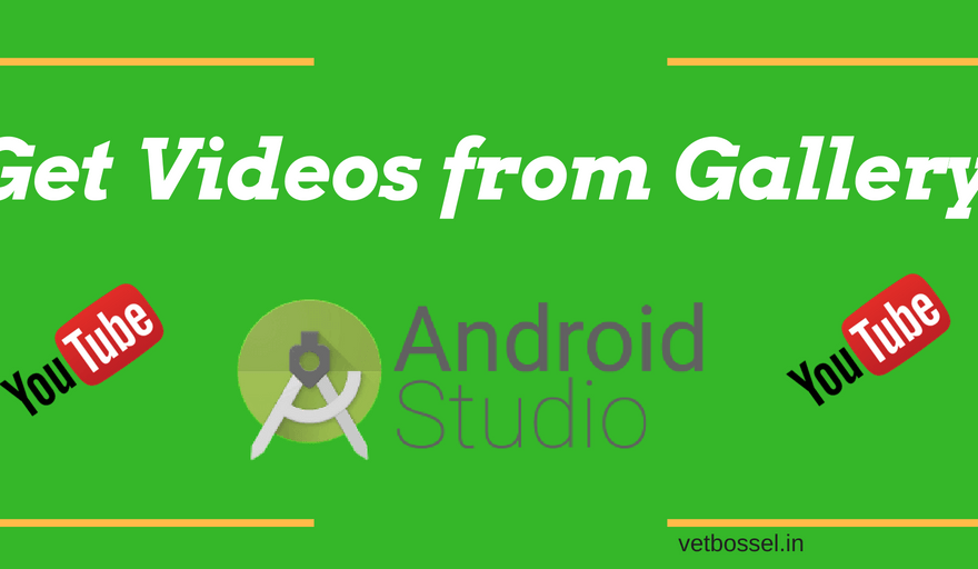 Get Videos from Gallery Android