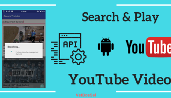 How Play YouTube Videos Android Application - VetBosSel
