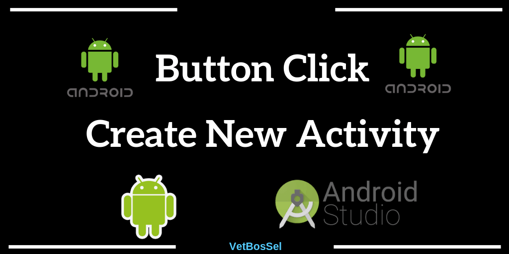 button click create multiple new activities android studio