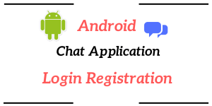 Android Chat Application Login Registration Form