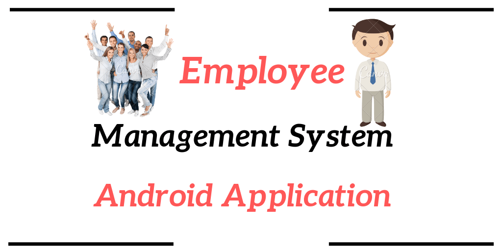 Employee Management System Android Application