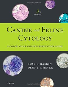Canine And Feline Cytology A Color Atlas And Interpretation Guide