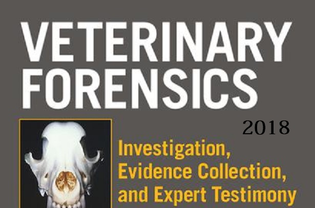Veterinary Forensics Investigation, Evidence Collection, And Expert Testimony PDF