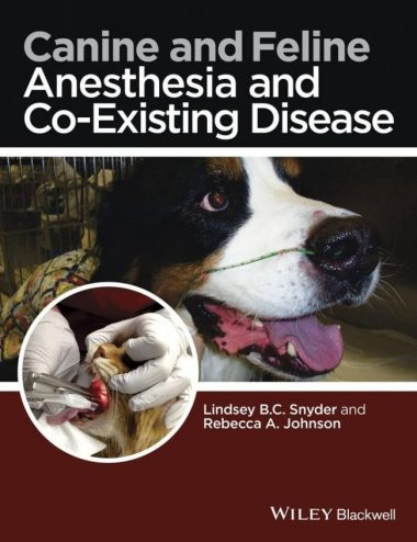 Canine and Feline Anesthesia and Co-Existing Disease PDF