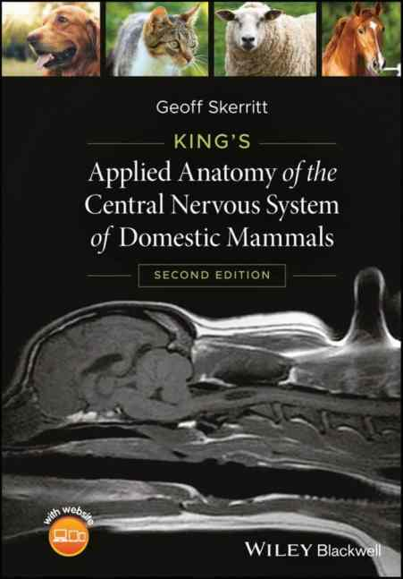 [PDF Download] King's Applied Anatomy Of TheCentral Nervous System OfDomestic Mammals