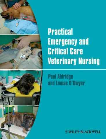 Practical Emergency And Critical Care Veterinary Nursing PDF