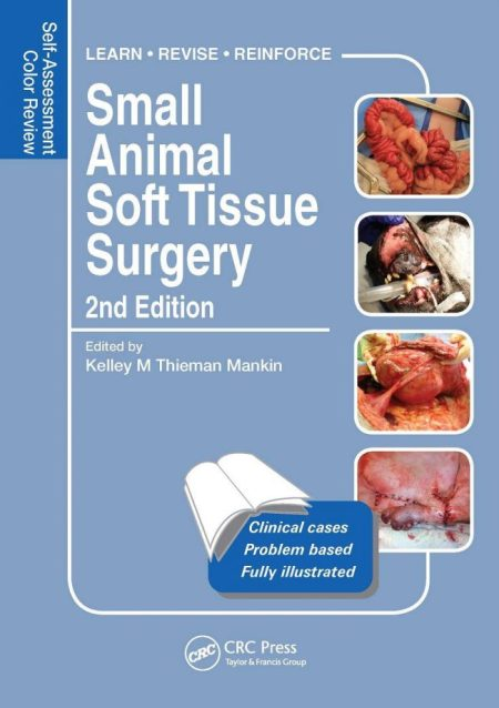 Small Animal Soft Tissue Surgery Self Assessment Color Review 2nd Edition PDF