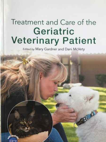 Treatment And Care Of The Geriatric Veterinary Patient PDF