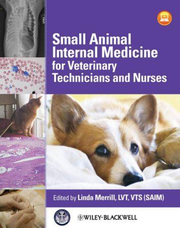 PDF Download Small Animal Internal Medicine For Veterinary Technicians And Nurses